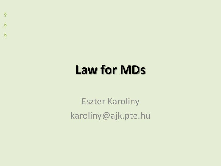 Law for m ds