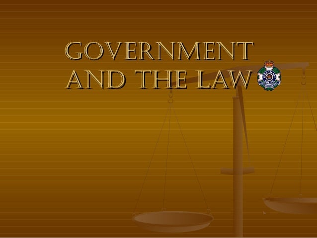 governmentand the law