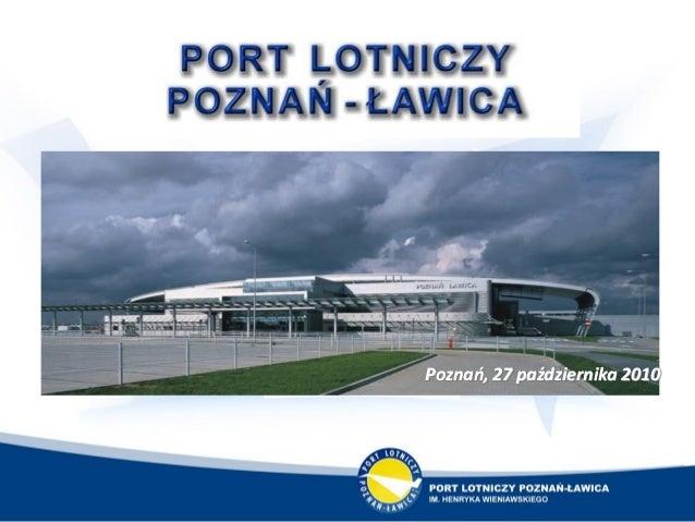 Poznao, 27 października 2010