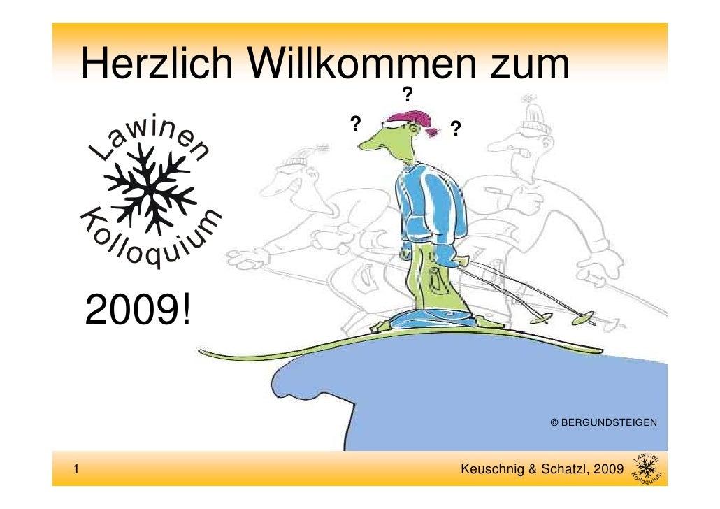 Herzlich Willkommen zum                 ?             ?       ?         2009!                                   © BERGUNDS...