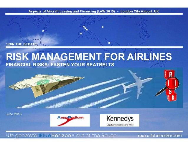 Risk Management for Airlines – Financial Risks
