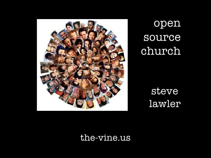 the-vine.us open source church steve  lawler