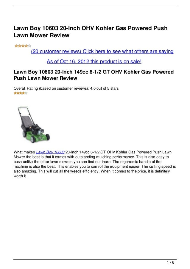 Lawn Boy 10603 20-Inch OHV Kohler Gas Powered PushLawn Mower Review          (20 customer reviews) Click here to see what ...