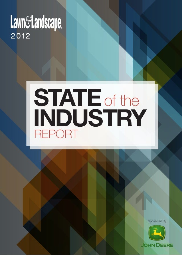 2012 Lawn & Landscape State of the Industry Report