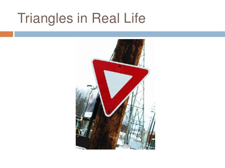 Triangles in Real Life<br />