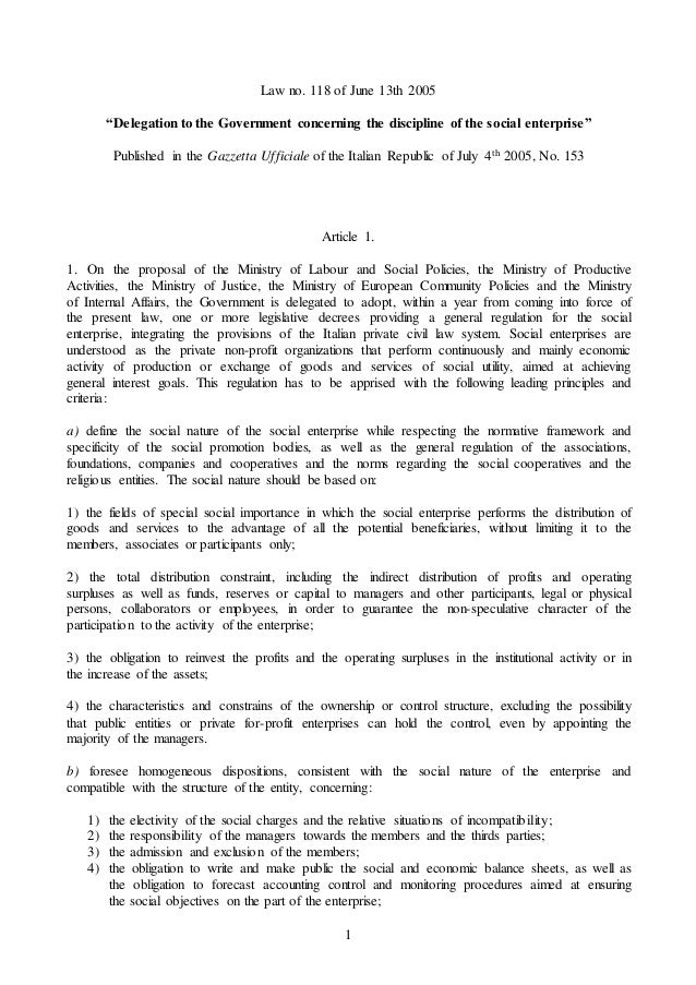 """1 Law no. 118 of June 13th 2005 """"Delegation to the Government concerning the discipline of the social enterprise"""" Publishe..."""