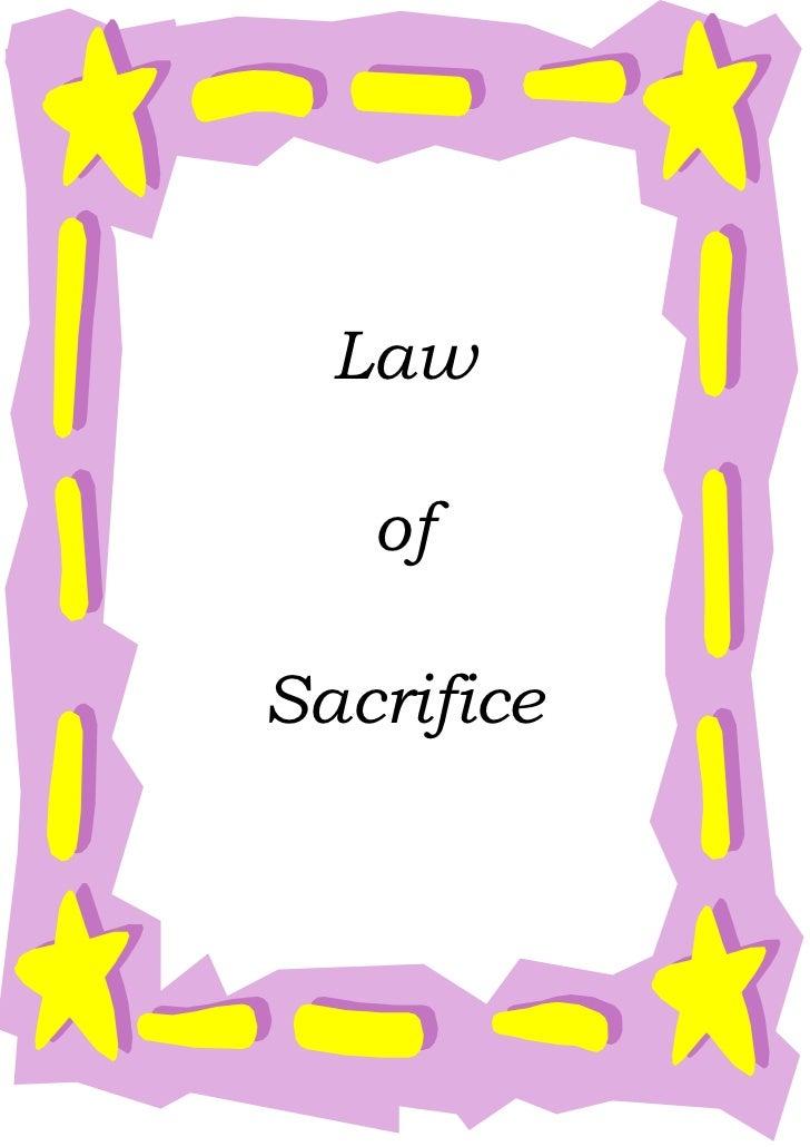Law   ofSacrifice