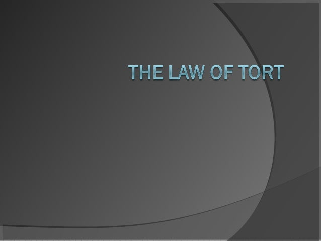 Definition and Purpose of Tort Law A tort is a civil wrong other than abreach of contract Tort law defines what constitu...