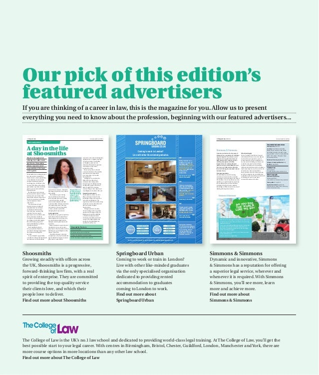 Our pick of this edition'sfeatured advertisersIf you are thinking of a career in law, this is the magazine for you. Allow ...