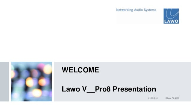 Lawo V_Pro8 Presentation - Swiss Army Knife