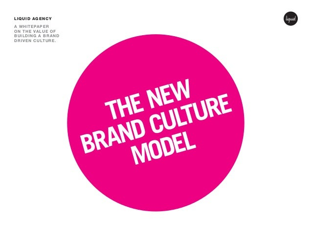 The New Brand Culture Model