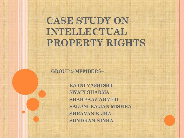 INTELLACTUAL PROPERTY RIGHTS WITH CASES