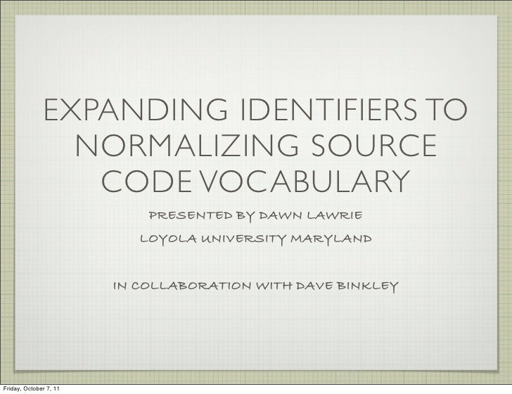 Natural Language Analysis - Expanding Identifiers to Normalize Source Code Vocabulary