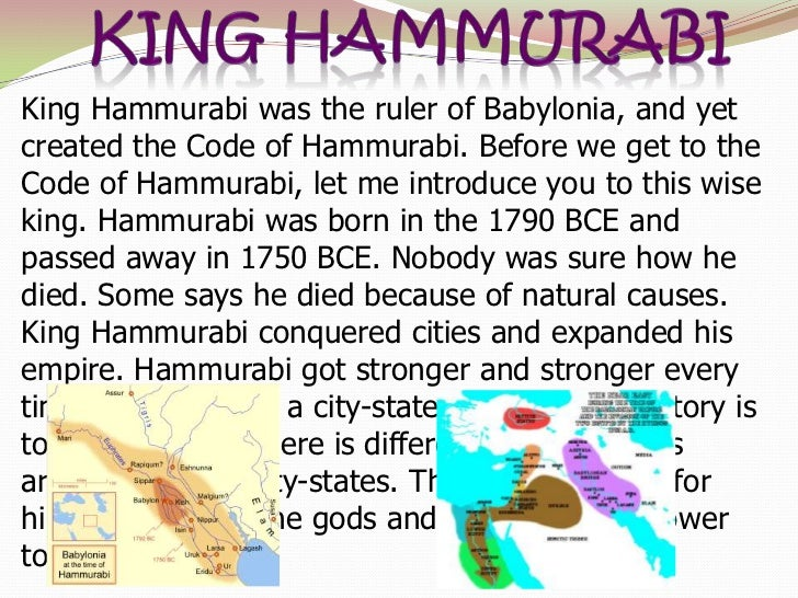 a report on the code of hammurabi a king of babylonia The laws of hammurabi, king of babylonia to the biblical student the code of hammurabi suggests at once a comparison with the laws of moses.