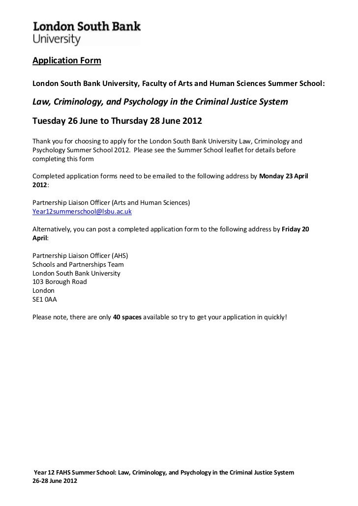 Application FormLondon South Bank University, Faculty of Arts and Human Sciences Summer School:Law, Criminology, and Psych...