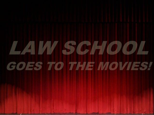 LAW SCHOOLGOES TO THE MOVIES!ALAN PANNELLUNIVERSITY OF COLORADO LAW SCHOOL