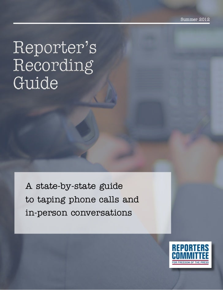 Laws on Taping Phone Calls and Conversations 50 State Guide