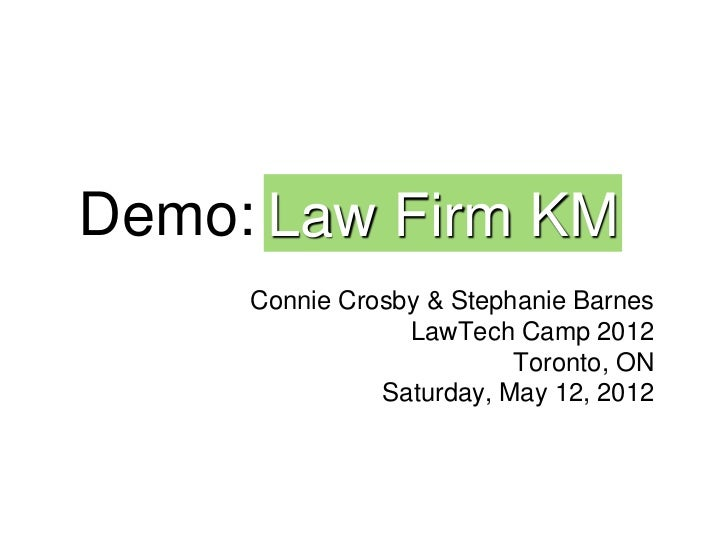 LawTech Camp 2012 Demo of law firm KM assessment tool