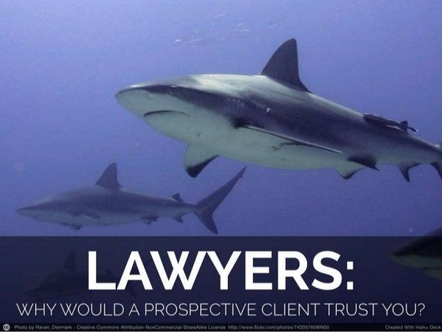 Lawyers earning trust