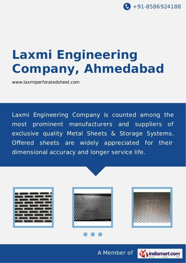 +91-8586924188 A Member of Laxmi Engineering Company, Ahmedabad www.laxmiperforatedsheet.com Laxmi Engineering Company is ...