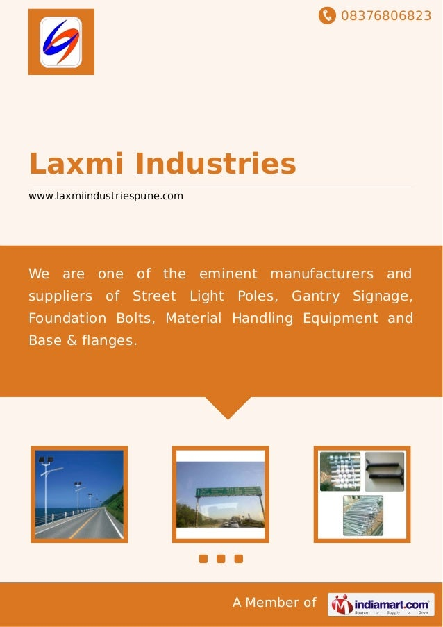08376806823 A Member of Laxmi Industries www.laxmiindustriespune.com We are one of the eminent manufacturers and suppliers...