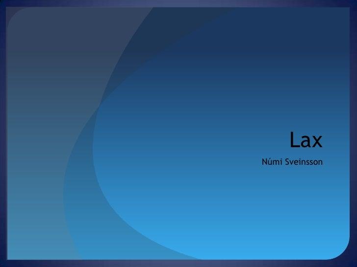 Lax<br />NúmiSveinsson<br />