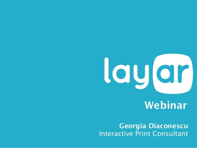 Layar January 29th Webinar - Get More Out of Interactive Print