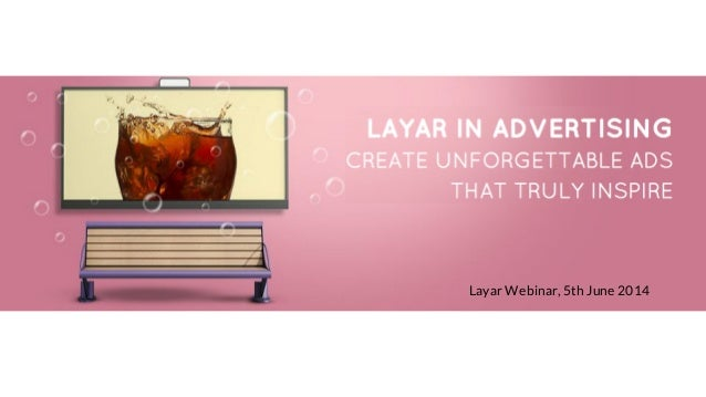 What Can Layar Do for Your Business ? - Advertisers