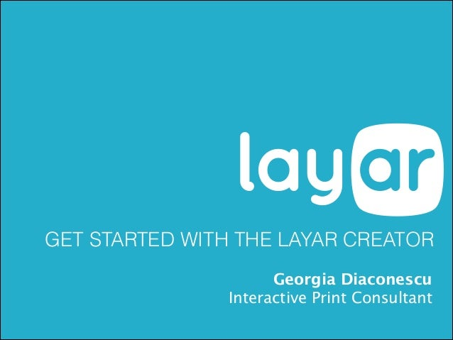 Layar March 12th Webinar - Get Started With the Layar Creator