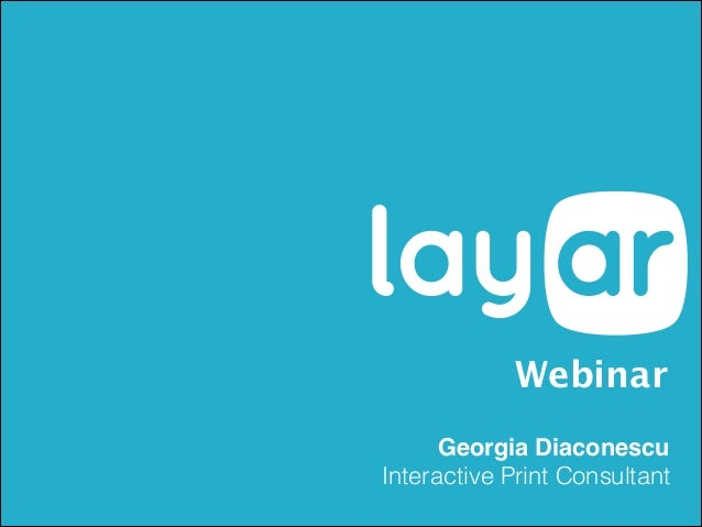 Layar March 5th Webinar - Get More Out of Interactive Print