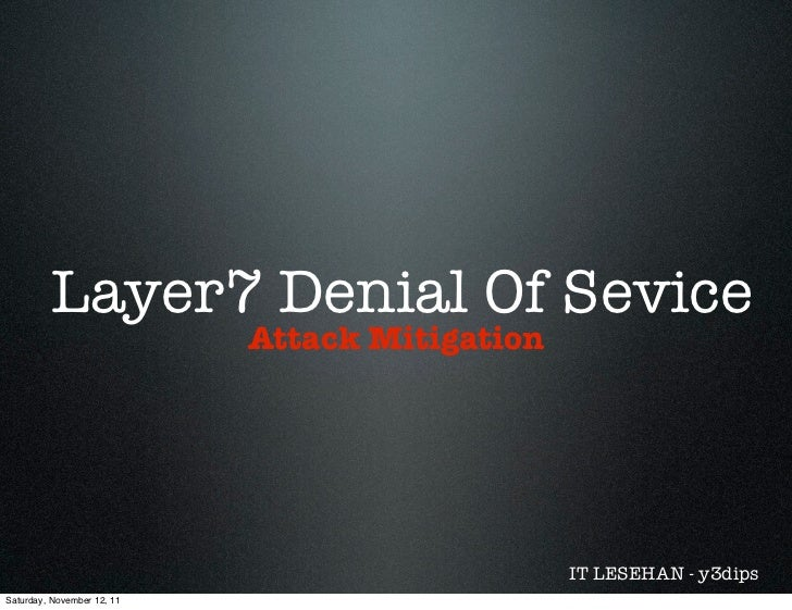 Layer 7 denial of services attack mitigation