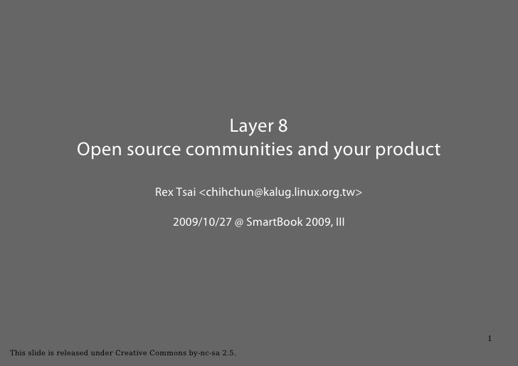 Layer 8  - Open source communities and your product