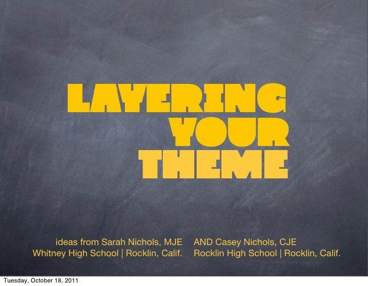Layering                         your                        theme              ideas from Sarah Nichols, MJE      AND Cas...