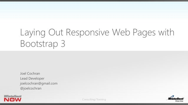 Consulting/Training Laying Out Responsive Web Pages with Bootstrap 3