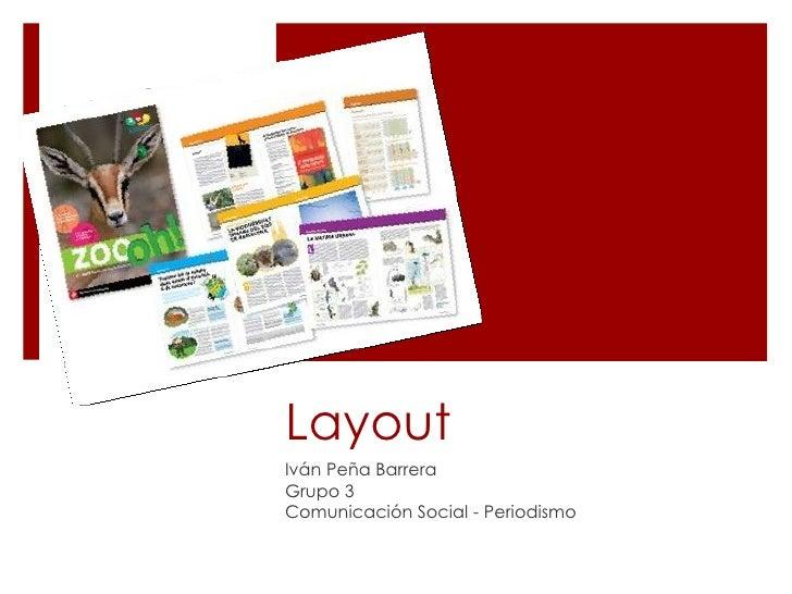 Layout Iván Peña Barrera Grupo 3  Comunicación Social - Periodismo