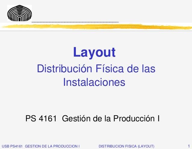 _____________________________                                 Layout                Distribución Física de las            ...