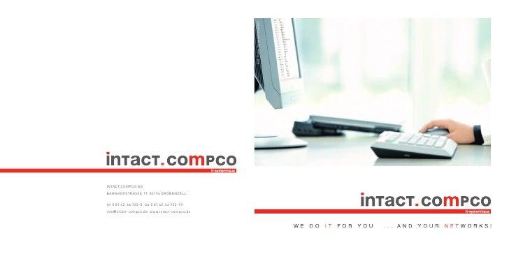 Bild: Fujitsu Siemens Computers INTACT.COMPCO AG BAHNHOFSTRASSE 17, 82194 GRÖBENZELL  tel 0 81 42 . 66 933-0, fax 0 81 42 ...