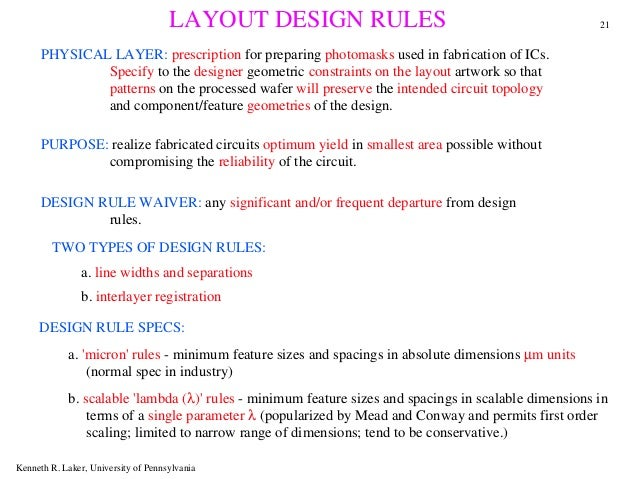 LAYOUT DESIGN RULES                                               21      PHYSICAL LAYER: prescription for preparing photo...