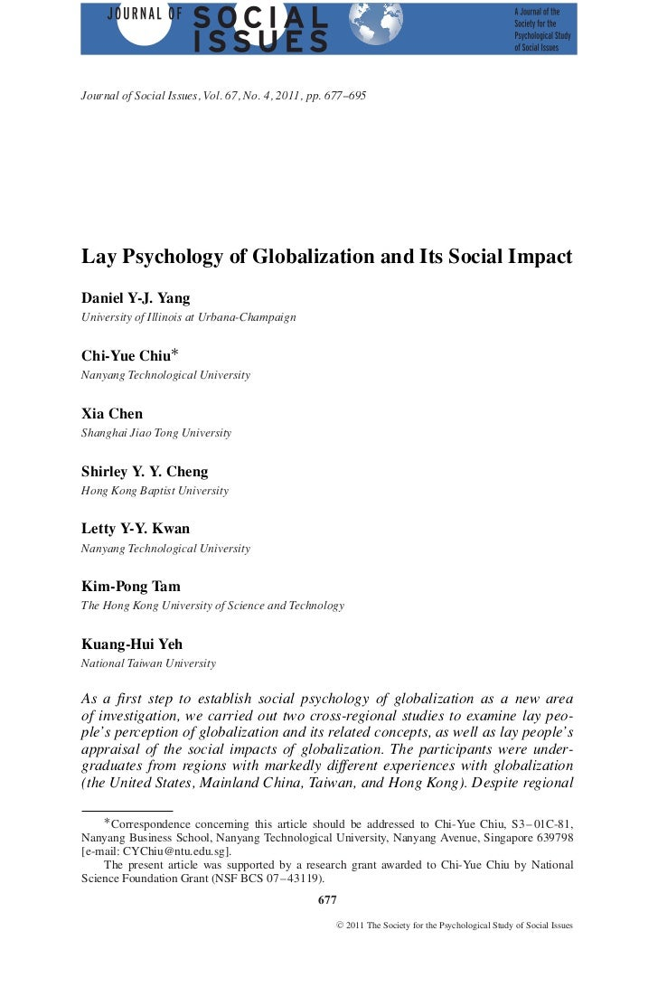 Journal of Social Issues, Vol. 67, No. 4, 2011, pp. 677--695Lay Psychology of Globalization and Its Social ImpactDaniel Y-...