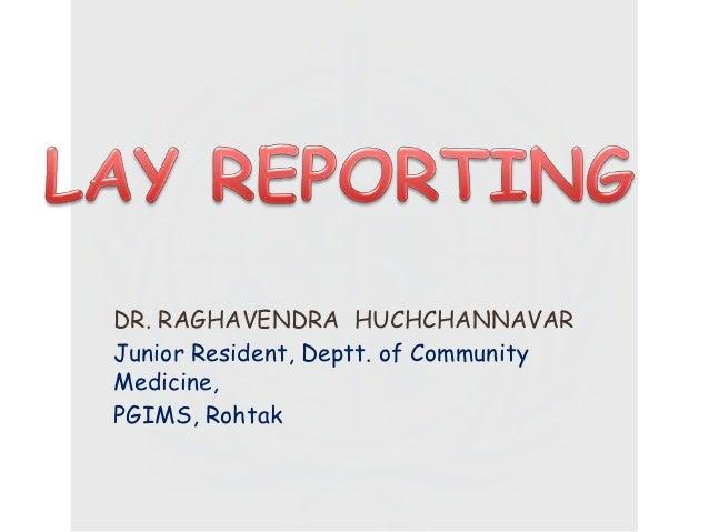 DR. RAGHAVENDRA HUCHCHANNAVARJunior Resident, Deptt. of CommunityMedicine,PGIMS, Rohtak