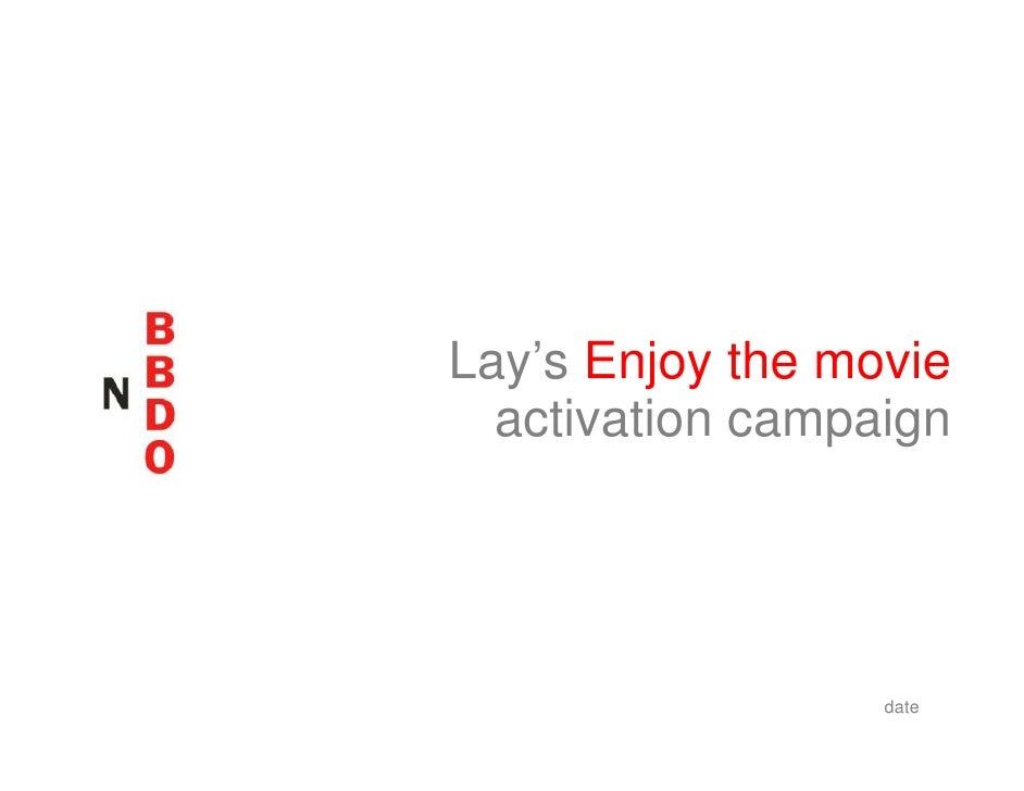 Lay's Enjoy the movie   activation campaign                       date