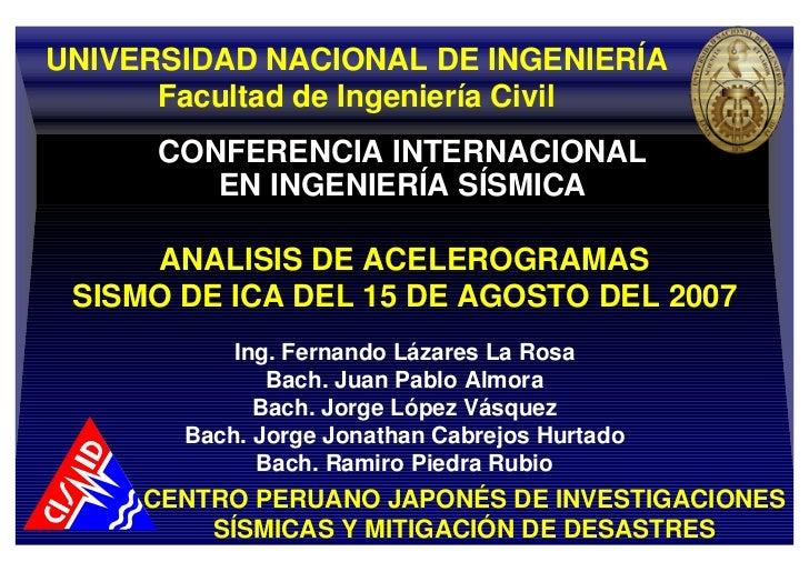 UNIVERSIDAD NACIONAL DE INGENIERÍA      Facultad de Ingeniería Civil      CONFERENCIA INTERNACIONAL         EN INGENIERÍA ...