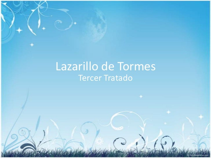 Lazarillo de Tormes<br />Tercer Tratado<br />