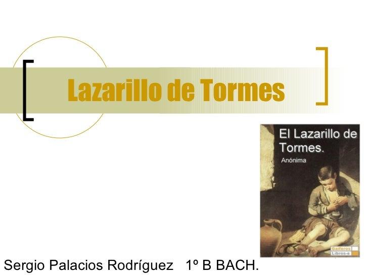 Lazarillo de Tormes Sergio Palacios Rodríguez  1º B BACH.