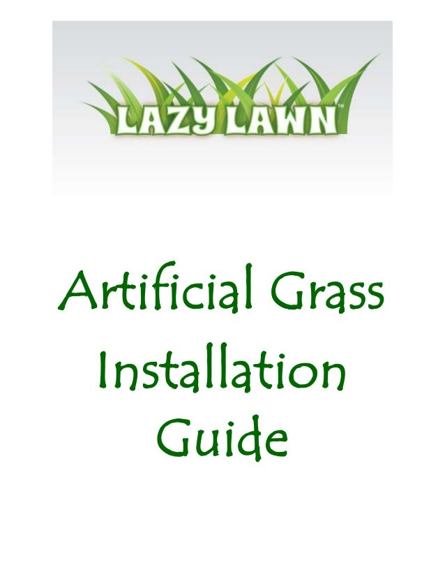 Lazy Lawn Installation Guide