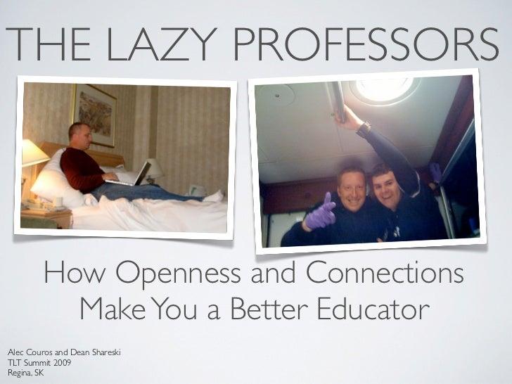 Lazy Professors