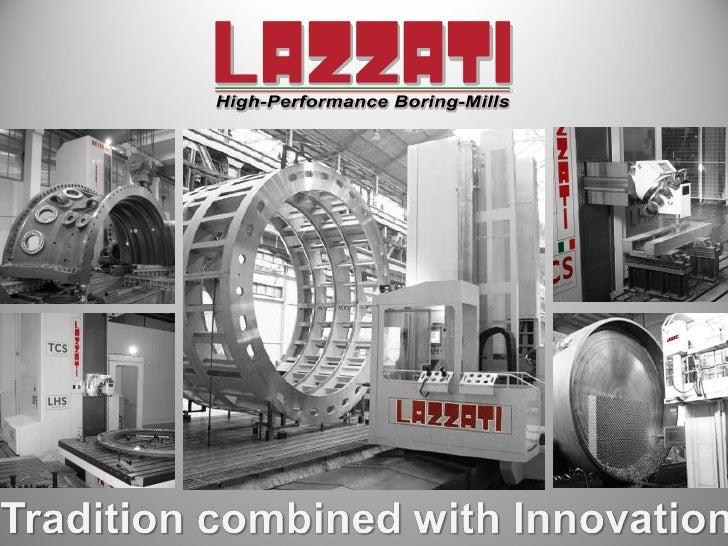 LAZZATI S.p.A. High Performance Boring Mills Company Presentation