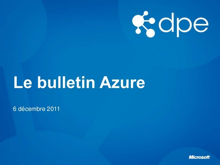 Le bulletin Azure épisode 3