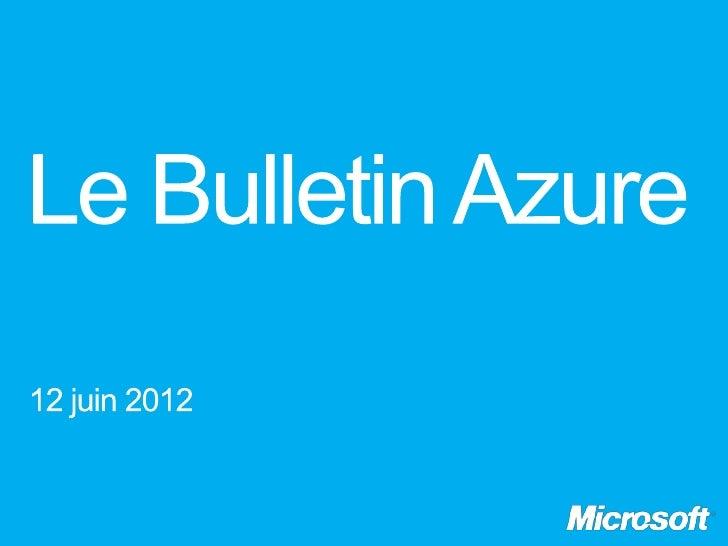 Le bulletin Azure épisode 8