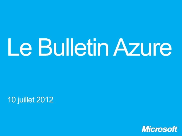 Le Bulletin Azure épisode 9, Windows Azure Media Services